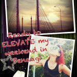 Uplifting my weekend at ELEVATE : Feel the Difference @ PISA, Penang Island!